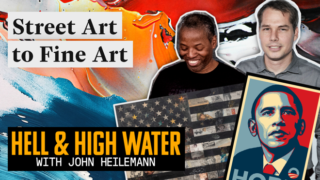 Renowned street artists and graphic designers Shepard Fairey and Cey Adams join John Heilemann on Hell & High Water to discuss the role of art in political propaganda and social activism.