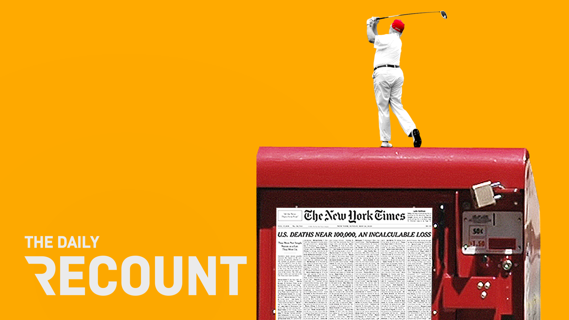 Trump Tweets and Golfs as Deaths Near 100,000