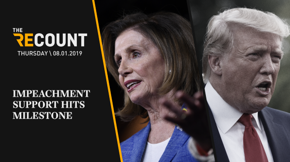 A majority of Democrats now support launching impeachment proceedings against President Trump. But it's the August recess, and Speaker Pelosi isn't on board ... yet.
