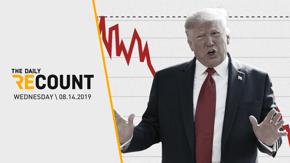 Recession Fears Fuel Market Slide \ Gun Reform Gathers Steam \ Immigration Czar Rewrites History \ Bullshit Corner: Steve King Edition