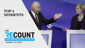The Recount narrowed down three hours into five minutes: our top four moments from the fourth Democratic presidential debate