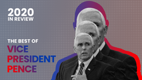 The world stopped this October, when a gigantic fly landed on Vice President Pence's head and sat there for TWO FUCKING MINUTES. But that wasn't the only — or even the best — highlight of the Veep's year, so come along for the ride.
