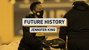 Jennifer King talks about making history as the first full-time African American female coach in the NFL and the importance of being your own representation when you don't see anyone like you in your field.