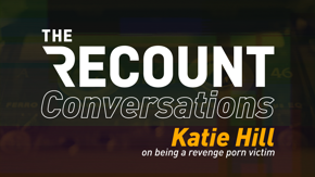 Katie Hill may have been the first high-profile revenge porn victim within politics, but that doesn't mean she will be the last. Listen to her argument for the SHIELD Act — and the dangerous precedent it will set if left unpassed.
