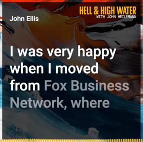 Hell & High Water with John Heilemann feat. John Ellis and Rebecca Darst